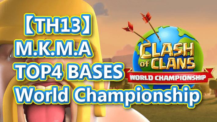 【TH13】TOP4 BASES M.K.M.A Th13 World Championship