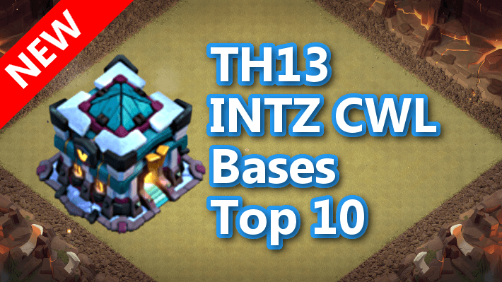 【TH13】INTZ CWL Bases Top 10 /2020/09
