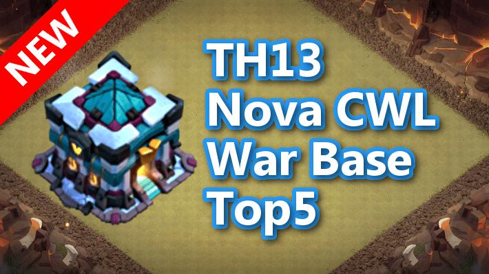 【TH13】Nova CWL War Base Top5 2020/9