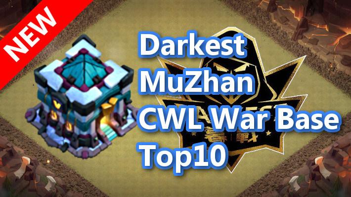 【TH13】Darkest MuZhan CWL War Base Top10 2020/11