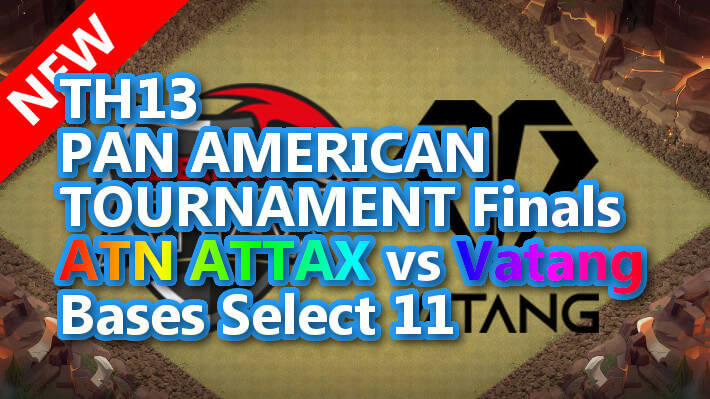 【TH13】PAN AMERICAN TOURNAMENT Finals ATN ATTAX vs Vatang Bases