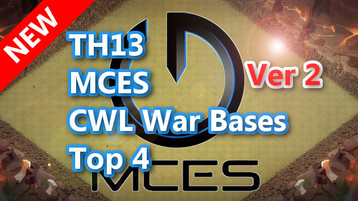 【TH13】MCES CWL War Bases ver2 Top 4