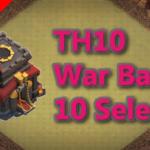 【TH10】対戦配置10個 2021/1 クラクラ配置 コピーリンク付き