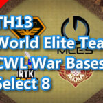 【TH13】World Elite Team CWL War Bases Select 8 2021/1 ver クラクラ配置 コピーリンク付き