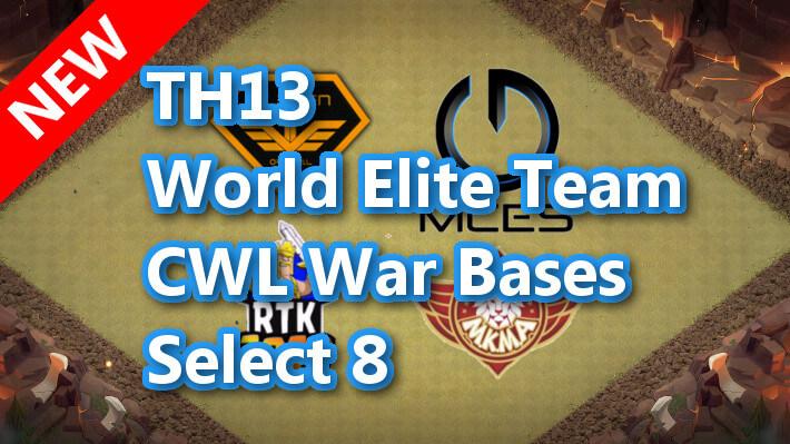 【TH13】World Elite Team CWL War Bases Select 8 2021/1 ver クラクラ配置 コピーリンク付き