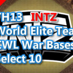 【TH13】World Elite Team CWL War Bases Select 10 INTZ 2021/1 クラクラ配置 コピーリンク付き