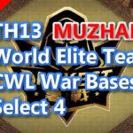 【TH13】World Elite Team CWL War Bases Select 4 Darkest MuZhan 2021/2 クラクラ配置 コピーリンク付き