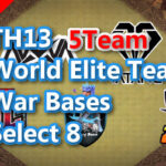 【TH13】World Elite 5Team War Bases Select 8 2021/3 クラクラ配置 コピーリンク付き