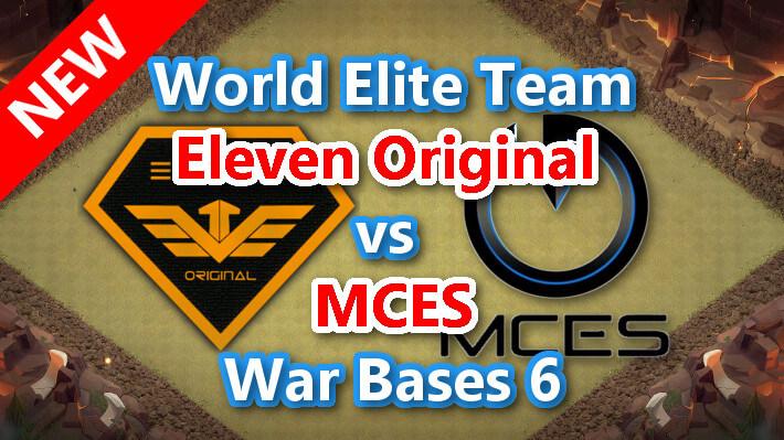 【TH13】World Elite Team「Eleven Original vs MCES」War Bases 6 2021/3 クラクラ配置 コピーリンク付き