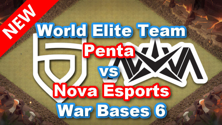 【TH13】World Elite Team「Penta vs Nova Esports」War Bases 6 2021/3 クラクラ配置 コピーリンク付き