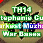 【TH14】Stephanie Cup「Darkest Muzhan」War Bases 対戦配置 コピーリンク付き