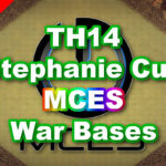 【TH14】Stephanie Cup「MCES」War Bases 対戦配置 コピーリンク付き
