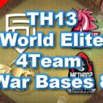 【TH13】World Elite 4Team War Bases 8 2021/4 クラクラ配置 コピーリンク付き