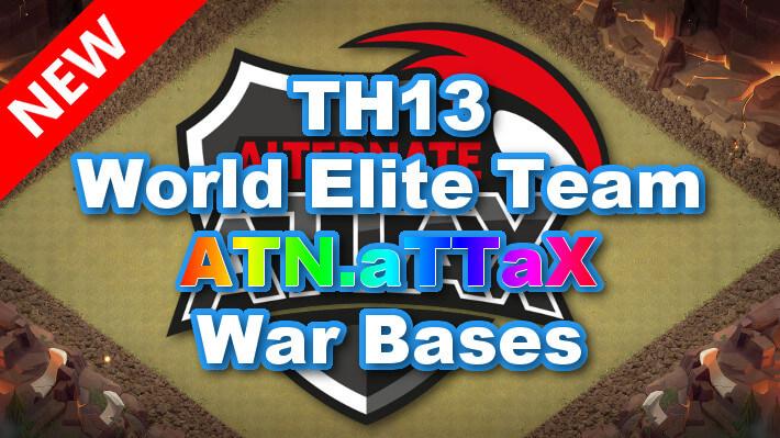 【TH13】World Elite Team「ATN.aTTaX」War Bases 2021/4 クラクラ配置 コピーリンク付き