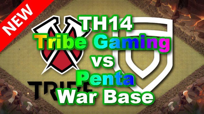 【TH14】World Elite 「Tribe Gaming vs Penta」6 War Bases 対戦配置