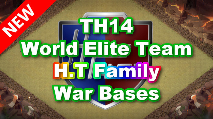 【TH14】World Elite Team「H.T Family」War Bases 全壊対策陣タイプ 対戦配置
