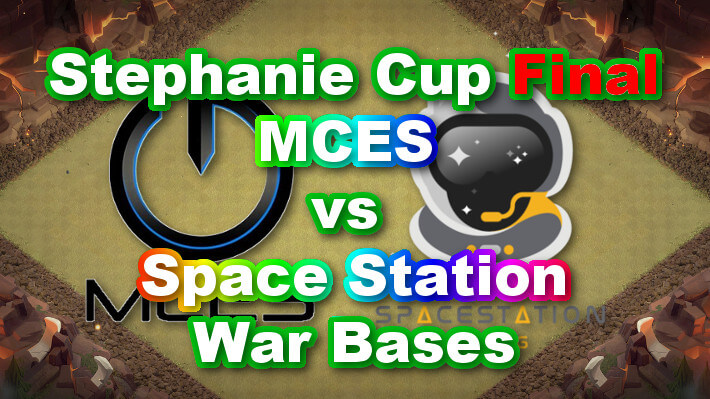 【TH14】Stephanie Cup Final「MCES vs Space Station」War Bases 全壊なし対戦配置