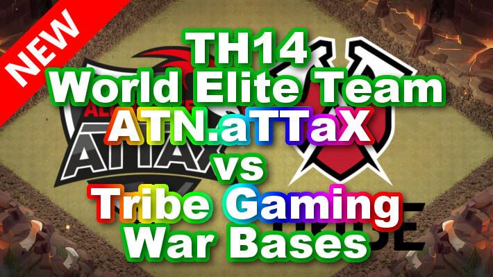 【TH14】World Elite Team「ATN.aTTaX vs Tribe Gaming」War Bases 対戦配置