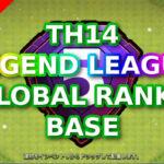 【TH14】LEGEND LEAGUE GLOBAL RANK5 BASE /レジェンド グローバル5位配置