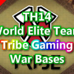 【TH14】World Elite Team「Tribe Gaming」War Bases 対戦配置