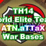 【TH14】World Elite Team「ATN.aTTaX」5War Bases 対戦配置
