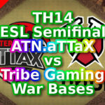 【TH14】ESL Semifinal「ATN.aTTaX vs Tribe Gaming」War Bases 対戦配置