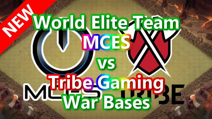 【TH14】World Elite Team「MCES」vs「Tribe Gaming」War Bases 対戦配置