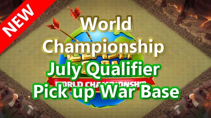World Championship July Qualifier Pick up War Base/7月予選 TH14対戦配置