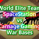 【TH14】World Elite Team「SpaceStation」vs「Carnage Gaming」War Bases 対戦配置