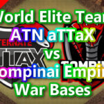 【TH14】World Elite Team「ATN aTTaX」vs「Tompinai Empire」War Bases 対戦配置