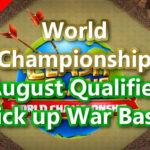 World Championship August Qualifier Pick up War Base/8月予選 TH14対戦配置