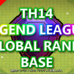 【TH14】LEGEND LEAGUE GLOBAL RANK BASE /レジェンド グローバル配置