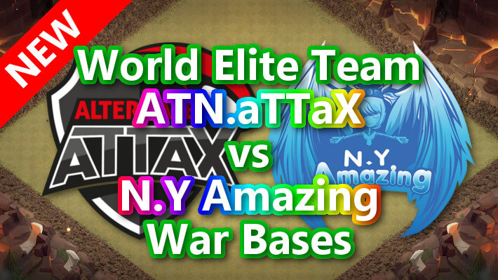 【TH14】World Elite Team「ATN.aTTaX」vs「N.Y Amazing」War Bases 対戦配置