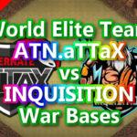 【TH14】World Elite Team「ATN.aTTaX」vs「INQUISITION」War Bases 対戦配置