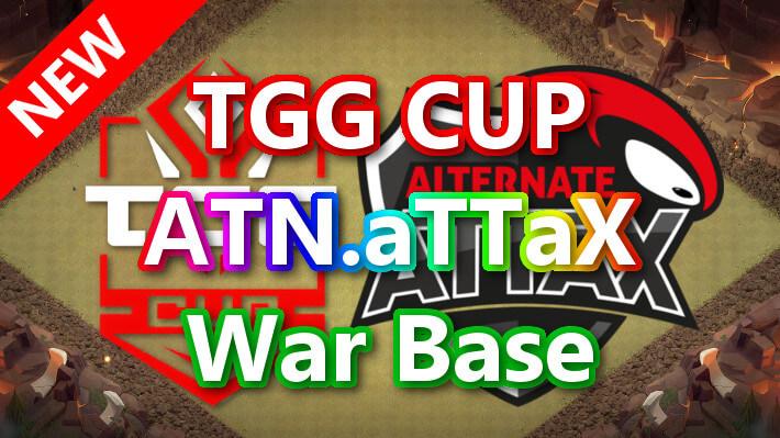 TGG CUP「ATN.aTTaX」War Base