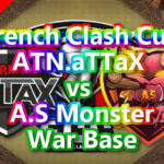 French Clash Cup | FCC week 4「ATN.aTTaX」vs「A.S Monster」War Base